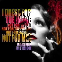 Marlene Dietrich Quote by Diana Van Hollywood Stars, Old Hollywood, Nostalgic Art, Painting Quotes, Marlene Dietrich, Fine Art Prints, Self, Artist, Image