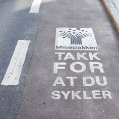 """Thank you for biking"" - signs at bike lanes in Trondheim, Norway Trondheim Norway, Biking, Signs, Photos, Instagram, Pictures, Cycling, Bicycling, Novelty Signs"