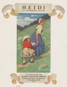 From Heidi (Philadelphia David McKay Company 1922) Spyri, Johanna. (1827-1901), Author. Smith, Jessie Wilcox. (1863-1935), Artist.