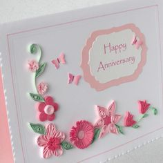 Quilled anniversary card  £6.00