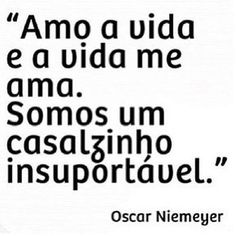 Photo by lauravaladao The Words, Good Motivation, Oscar Niemeyer, Lessons Learned In Life, Quotes By Famous People, Typography Quotes, Good Advice, True Quotes, Sentences