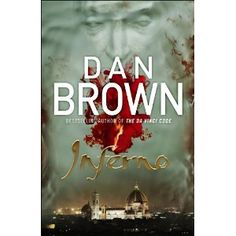Inferno: Amazon.co.uk: Dan Brown: Books