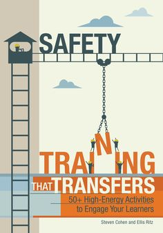 Safety Training That Transfers offers more than 50 activities dedicated to different aspects of workplace safety. Each activity includes an overview, step-by-step instructions, and debriefing questions that reinforce each lesson.