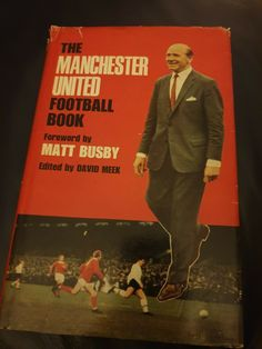 The Manchester United Football Book David Meek Book for sale Matt Busby, Manchester United Football, David, The Unit, Baseball Cards, Things To Sell, Books, Ebay, Libros