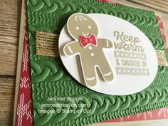 Gingerbread man close up, Jen Rose Creation, Stampin' Up!, Jennifer Sturgill, Cookie Cutter Christmas, Wrapped in Warmth, Cable Knit Dynamic Embossing Folder