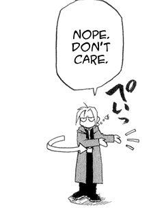 | Fullmetal Alchemist | Edward Elric not caring.
