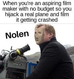 Meme Man Nolan Movie Memes, Meme Template, Know Your Meme, Filmmaking, Budgeting, Musicals, Politics, Sayings, Funny