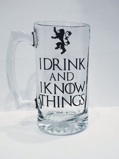 Game of Thrones beer mug , I drink and I know things