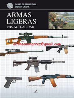 LIBROS EN DERECHO: ARMAS LIGERAS DE 1945 A LA ACTUALIDAD historia fic...