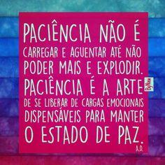 Eis um grande desafio! Inspiração @papeletudo #autordesconhecido #instabynina #paciência #frases #citações #paz #boanoite