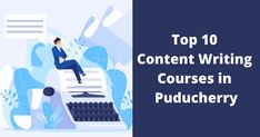 Content writing is quite a lucrative career option these days. Are you also looking forward to making a career in it & looking for content writing courses in Puducherry? Content Writing Courses, Career Options, Writer, Writers