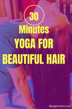 Yoga Sequence For Beautiful and Healthy Hair Yoga Inversions, Yoga Sequences, Yoga Poses, Natural Henna, Natural Hair Care, 30 Minute Yoga, Increase Hair Growth, Hair Care Recipes, Yoga Youtube