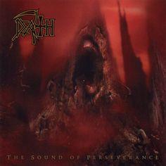 Death's final album. The Sound of Perseverance.