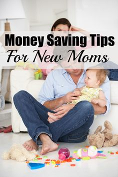 "When a couple first finds out they are pregnant, lots of things run through their mind. One of the top things is ""how will we afford this baby?"" Here are 10 Money Saving Tips for New Moms!"