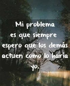 Home - Mejores Frases Favorite Quotes, Best Quotes, Love Quotes, Quotes To Live By, Inspirational Quotes, More Than Words, Some Words, Coaching, Quotes En Espanol