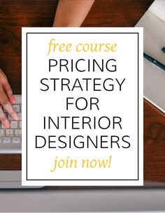 Confused on how to best price interior design services?  Join this free course today! #interiordesignbusiness #cktradesecrets