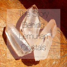 The Story Behind Lemurian Crystals - Hibiscus Moon Crystal Academy