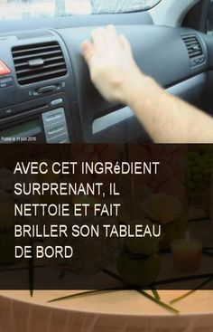Avec cet ingrédient surprenant, il nettoie et fait briller son tableau de bord #Eau #Table #Ingredient #Briller #Nettoie #Surprenant