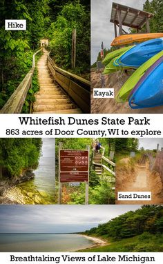863 acre park in Door County, Wisconsin that has beautiful hiking trails a Lake Michigan beach, and the highest sand dunes in Wisconsin.
