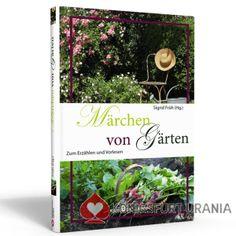 Märchen von Gärten - Sigrid Früh (Hg.)