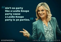 22 Quirky Quotes By Parks & Recreation's Leslie Knope That Are Oddly Inspiring Parks N Rec, Parks And Recreation, Leslie Knope Quotes, Quirky Quotes, Laughing And Crying, Growing Up, Real Life, Tv Shows, Party Ideas