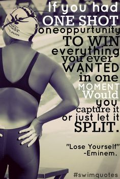 If you had one shot, or one opportunityTo win everything you ever wanted in one momentWould you capture it or just let it slip?
