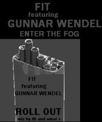 Rush Hour Store: : FIT FEATURING GUNNAR WENDEL - ROLL OUT - FXHE RECORDS