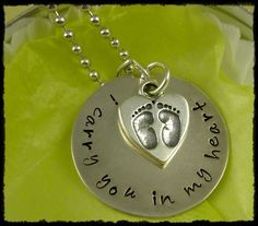 Hand Stamped Necklace Baby Newborn Miscarriage Jewelry for  Remembrance or Adoption - I Carry You In My Heart -  Handstamped. $49.00, via Etsy.