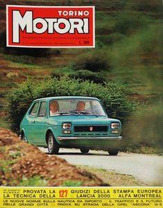 Fiat 127 Torino Motori N° 113 Del 1971 Italy Spain, Montreal, Torino, Vehicles, Cars, Futurism, Autos, Car, Car