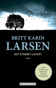 Det synger i lauvet - Britt Karin Larsen Books To Read, Folk, Reading, Movies, Movie Posters, Watch, Films, Clock, Popular