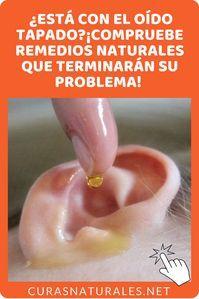 que hacer cuando se tiene el oido tapado