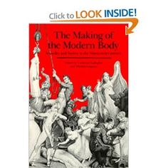 The Making of the Modern Body: Sexuality and Society in the Nineteenth Century (Representations Books): Catherine Gallagher, Thomas Laqueur: 9780520059610: Amazon.com: Books
