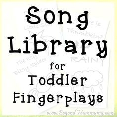 Songs for toddler and preschool fingerplay with FREE printable cards to create a classroom or at home song library.