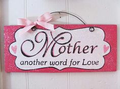 Mother another word for love. The Notebook Quotes, Mother's Day Gift Baskets, Glitter Dust, Love Signs, Recycled Wood, Love Words, Love And Marriage, Happy Mothers Day, Cool Gifts
