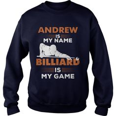 Billiard Is My Game - Andrew Name Shirt #gift #ideas #Popular #Everything #Videos #Shop #Animals #pets #Architecture #Art #Cars #motorcycles #Celebrities #DIY #crafts #Design #Education #Entertainment #Food #drink #Gardening #Geek #Hair #beauty #Health #fitness #History #Holidays #events #Home decor #Humor #Illustrations #posters #Kids #parenting #Men #Outdoors #Photography #Products #Quotes #Science #nature #Sports #Tattoos #Technology #Travel #Weddings #Women