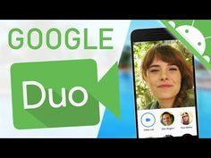 GOOGLE DUO | Español | ¿Qúe es? - YouTube