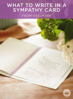 What to Write in a Sympathy Card | Not sure what to say? Offer heartfelt condolences with these sympathy message ideas and tips from Hallmark card writers. #Hallmark #HallmarkIdeas #WhatToWriteInACard