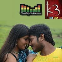 K3 songs, Free Download and Listen Online, the album K3 released on 2015 year, Music Director Pradvay SivaShankar, Actor Vimal Raja Viswanth Sudhir and this movie directed by M.S. Anna Durai.