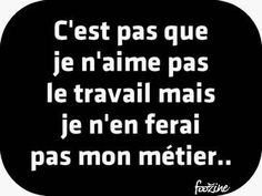 PANNEAUX Page 479 Naughty Quotes, Funny Quotes, Keep Calm Quotes, Lol, Magic Words, Some Quotes, Funny Stories, Funny Facts, Positive Attitude