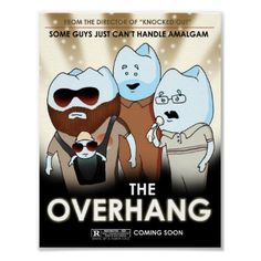 """Coming soon to a theatre near you:  """"The Overhang"""""""