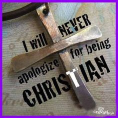 I'm proud to be a Christian!