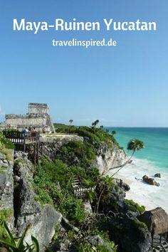 Reisebericht Mexiko - Die drei schönsten Maya-Ruinen auf Yucatan: das verwunschene Coba, das direkt am türkisblauen Meer gelegene Tulum und Weltkulturerbestätte Chichen Itza
