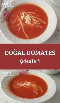 Doğal Domates Çorbası Tarifi