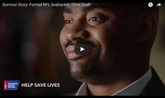 In this video from American Cancer Society, watch Former NFL linebacker Chris Draft talk about his experience losing his wife Keasha to cancer and how he...