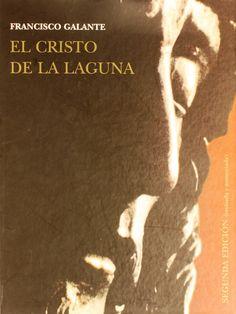 El Cristo de La Laguna : un asesinato, una escultura y un grabado / Francisco J. Galante Gómez.2002. http://absysnetweb.bbtk.ull.es/cgi-bin/abnetopac01?TITN=238618
