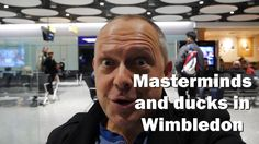 Mastermind sessions and ducks in Wimbledon - RogVLOG - 4