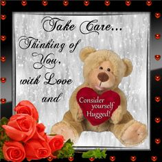 thinking of you with love and consider yourself hugged! Hugs And Kisses Quotes, Hug Quotes, Kissing Quotes, Love You Gif, Love Hug, Love And Hugs, Thinking Of You Quotes, Love Quotes For Him, Teddy Bear Quotes