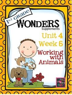 1st Grade Wonders (2014) - Unit 4 Week 5 - Working With Animals: If you are already using or you are new to the Wonders (2014 edition) Reading Program, this 73 page packet is for you. This packet will help you teach the skills in Unit 4 Week 5 of 6. You'll have help with weekly lesson planning, printables for centers or word work activities, anchor charts, essential question posters, vocabulary and spelling practice, and much, much more.