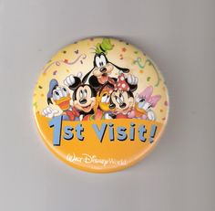 1st Visit to Disney World Buttons :)  You can get one of these buttons at guest services if it's your first visit. These buttons do get you noticed.