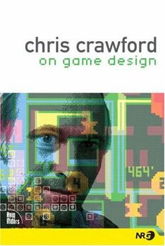 Chris Crawford on Game Design by Chris Crawford http://www.amazon.com/dp/0131460994/ref=cm_sw_r_pi_dp_h1LDub1P0FRCF